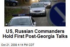 US, Russian Commanders Hold First Post-Georgia Talks