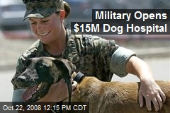 Military Opens $15M Dog Hospital