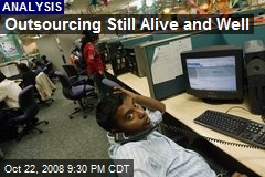 Outsourcing Still Alive and Well