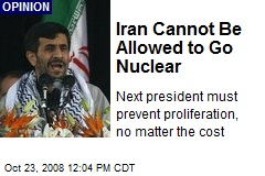 Iran Cannot Be Allowed to Go Nuclear