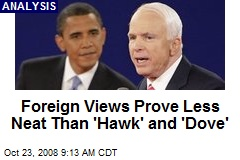 Foreign Views Prove Less Neat Than 'Hawk' and 'Dove'