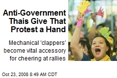 Anti-Government Thais Give That Protest a Hand