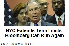 NYC Extends Term Limits: Bloomberg Can Run Again