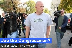 Joe the Congressman?