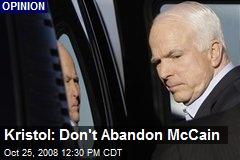 Kristol: Don't Abandon McCain