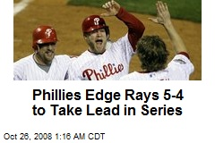 Phillies Edge Rays 5-4 to Take Lead in Series