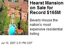 Hearst Mansion on Sale for Record $165M