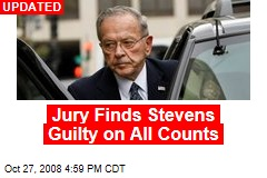 Jury Finds Stevens Guilty on All Counts