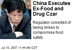 China Executes Ex-Food and Drug Czar