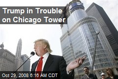 Trump in Trouble on Chicago Tower