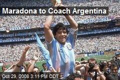 Maradona to Coach Argentina