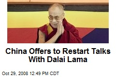 China Offers to Restart Talks With Dalai Lama