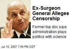 Ex-Surgeon General Alleges Censorship