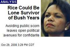 Rice Could Be Lone Survivor of Bush Years