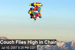 Couch Flies High in Chair