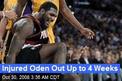 Injured Oden Out Up to 4 Weeks