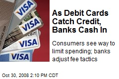 As Debit Cards Catch Credit, Banks Cash In