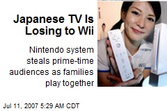 Japanese TV Is Losing to Wii