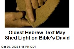Oldest Hebrew Text May Shed Light on Bible's David