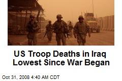 US Troop Deaths in Iraq Lowest Since War Began
