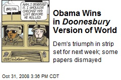 Obama Wins in Doonesbury Version of World