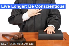 Live Longer: Be Conscientious