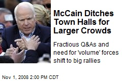 McCain Ditches Town Halls for Larger Crowds