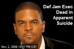 Def Jam Exec Dead in Apparent Suicide