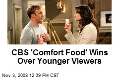 CBS 'Comfort Food' Wins Over Younger Viewers