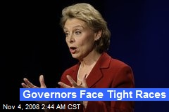 Governors Face Tight Races