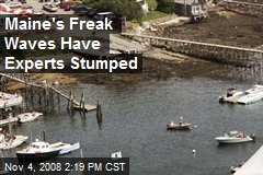 Maine's Freak Waves Have Experts Stumped