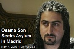 Osama Son Seeks Asylum in Madrid