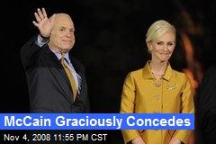 McCain Graciously Concedes