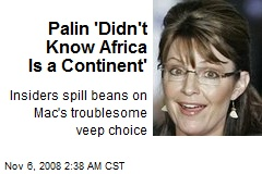 Palin 'Didn't Know Africa Is a Continent'
