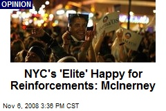 NYC's 'Elite' Happy for Reinforcements: McInerney