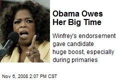 Obama Owes Her Big Time