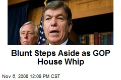 Blunt Steps Aside as GOP House Whip
