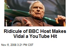 Ridicule of BBC Host Makes Vidal a YouTube Hit