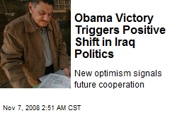Obama Victory Triggers Positive Shift in Iraq Politics