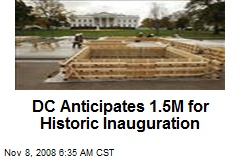 DC Anticipates 1.5M for Historic Inauguration