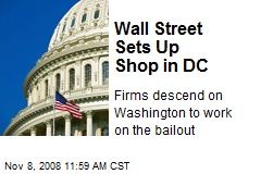 Wall Street Sets Up Shop in DC