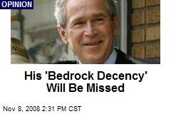 His 'Bedrock Decency' Will Be Missed