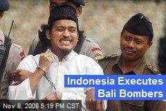 Indonesia Executes Bali Bombers