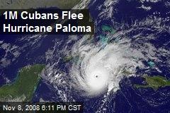 1M Cubans Flee Hurricane Paloma