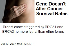 Gene Doesn't Alter Cancer Survival Rates