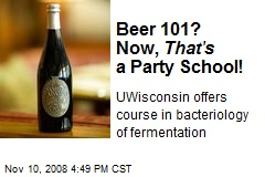 Beer 101? Now, That's a Party School!