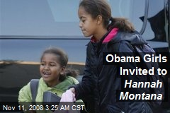Obama Girls Invited to Hannah Montana