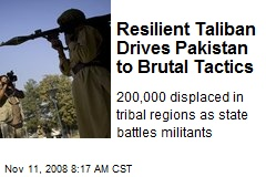 Resilient Taliban Drives Pakistan to Brutal Tactics