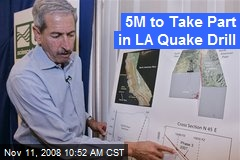 5M to Take Part in LA Quake Drill