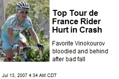 Top Tour de France Rider Hurt in Crash